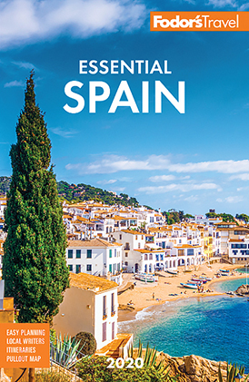 Fodor's Top Tips for Travel in Spain, Europe 2020